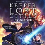 Cover-Bild zu Keeper of the Lost Cities - Der Aufbruch (Keeper of the Lost Cities 1) (Audio Download) von Messenger, Shannon