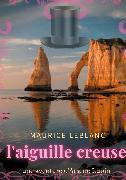 Cover-Bild zu L'aiguille creuse (eBook) von Leblanc, Maurice