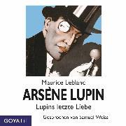 Cover-Bild zu Arsène Lupins letzte Liebe (Audio Download) von Leblanc, Maurice