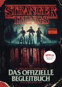 Cover-Bild zu STRANGER THINGS: Das offizielle Begleitbuch - ein NETFLIX-Original