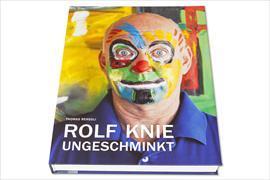 Cover-Bild zu Rolf Knie - Ungeschminkt