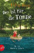 Cover-Bild zu Der ist für die Tonne (eBook) von Berg, Ellen