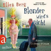 Cover-Bild zu Blonder wird's nicht - (K)ein Friseur-Roman (Gekürzte Hörbuchfassung) (Audio Download) von Berg, Ellen