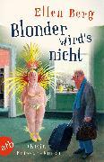 Cover-Bild zu Blonder wird's nicht (eBook) von Berg, Ellen