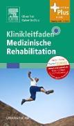 Cover-Bild zu Klinikleitfaden Medizinische Rehabilitation (eBook) von Rick, Oliver (Hrsg.)