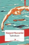 Cover-Bild zu Splendoare (eBook) von Mazzantini, Margaret