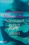 Cover-Bild zu Niemand rettet sich allein von Mazzantini, Margaret