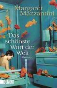 Cover-Bild zu Das schönste Wort der Welt von Mazzantini, Margaret
