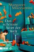Cover-Bild zu Das schönste Wort der Welt (eBook) von Mazzantini, Margaret