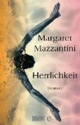 Cover-Bild zu Herrlichkeit (eBook) von Mazzantini, Margaret