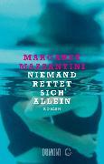 Cover-Bild zu Niemand rettet sich allein (eBook) von Mazzantini, Margaret