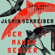 Cover-Bild zu Der Mauersegler (Ungekürzt) (Audio Download) von Schreiber, Jasmin