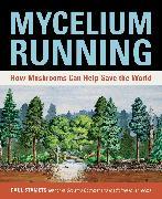 Cover-Bild zu Mycelium Running von Stamets, Paul