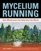 Cover-Bild zu Mycelium Running (eBook) von Stamets, Paul