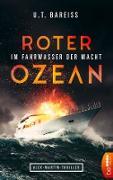 Cover-Bild zu Roter Ozean - Im Fahrwasser der Macht (eBook)