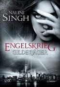 Cover-Bild zu Singh, Nalini: Gilde der Jäger - Engelskrieg