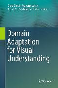 Cover-Bild zu Vatsa, Mayank (Hrsg.): Domain Adaptation for Visual Understanding (eBook)