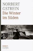 Cover-Bild zu Die Winter im Süden von Gstrein, Norbert