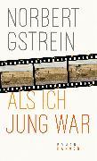 Cover-Bild zu Als ich jung war (eBook) von Gstrein, Norbert