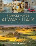 Cover-Bild zu Frances Mayes Always Italy