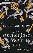 Cover-Bild zu Morgenstern, Erin: Das sternenlose Meer (eBook)