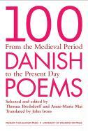 Cover-Bild zu Bredsdorff, Thomas (Hrsg.): 100 Danish Poems: From the Medieval Period to the Present Day