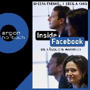 Cover-Bild zu Inside Facebook - Die hässliche Wahrheit (Ungekürzt) (Audio Download) von Kang, Cecilia