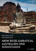 Cover-Bild zu Backpacker unterwegs: Mein Reise-Sabbatical. Australien und Südostasien (eBook)