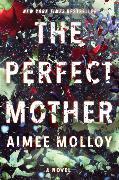 Cover-Bild zu The Perfect Mother von Molloy, Aimee
