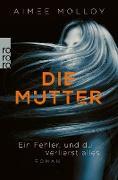 Cover-Bild zu Die Mutter (eBook) von Molloy, Aimee