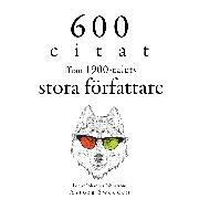 Cover-Bild zu Zweig, Stefan: 600 citat från 1900-talets stora författare (Audio Download)
