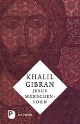 Cover-Bild zu Gibran, Khalil: Jesus Menschensohn