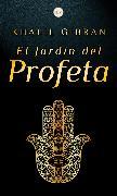 Cover-Bild zu Gibran, Khalil: El Jardín del Profeta (eBook)