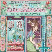 Cover-Bild zu Die Glücksbäckerei, Die magische Rettung (Audio Download) von Littlewood, Kathryn