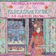 Cover-Bild zu Die Glücksbäckerei, Die magische Prüfung (Audio Download) von Littlewood, Kathryn
