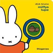 Cover-Bild zu Miffys Lupe von Bruna, Dick