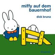 Cover-Bild zu Miffy auf dem Bauernhof von Bruna, Dick