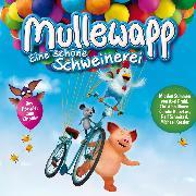 Cover-Bild zu Mullewapp - Eine schöne Schweinerei (Audio Download) von Heine, Helme