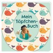 Cover-Bild zu Grimm, Sandra: Mein Töpfchen-Buch