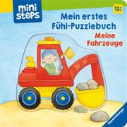 Cover-Bild zu Grimm, Sandra: Mein erstes Fühl-Puzzlebuch: Meine Fahrzeuge