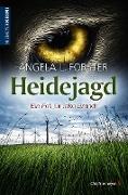 Cover-Bild zu Heidejagd (eBook) von Forster, Angela L.