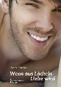 Cover-Bild zu Wenn aus Lächeln Liebe wird (eBook) von Förster, Peter