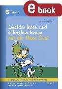 Cover-Bild zu Lesen und schreiben lernen mit der Hexe Susi (eBook) von Forster, Maria