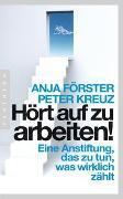 Cover-Bild zu Hört auf zu arbeiten! von Förster, Anja
