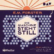 Cover-Bild zu Die Maschine steht still (Audio Download) von Forster, E.M.