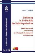 Cover-Bild zu Einführung in die Didaktik der Selbstorganisation von Schuster, Roland J.