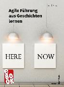 Cover-Bild zu Agile Führung aus Geschichten lernen (eBook) von Arnold, Rolf