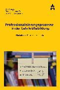 Cover-Bild zu Professionalisierung in der Lehrkräftebildung (eBook) von Ulber, Roland (Hrsg.)