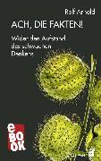Cover-Bild zu Ach, die Fakten! (eBook) von Arnold, Rolf