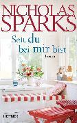 Cover-Bild zu Seit du bei mir bist (eBook) von Sparks, Nicholas